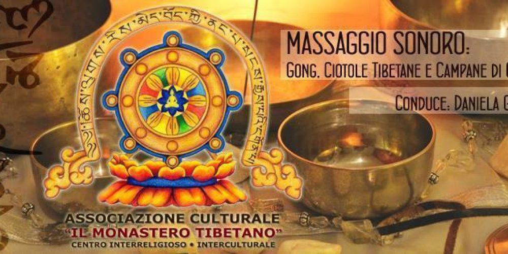 MASSAGGIO SONORO: Gong, Ciotole Tibetane e Campane di Cristallo