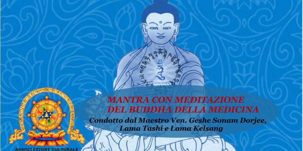 Mantra con Meditazione del Buddha Della Medicina