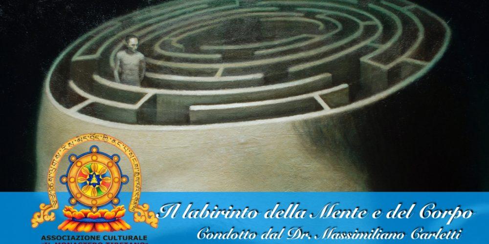 Il labirinto della Mente e del Corpo