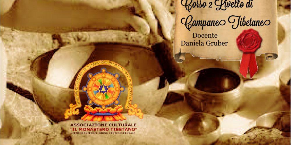 Corso 2° Livello di Campane Tibetane  a cura della docente Daniela Gruber