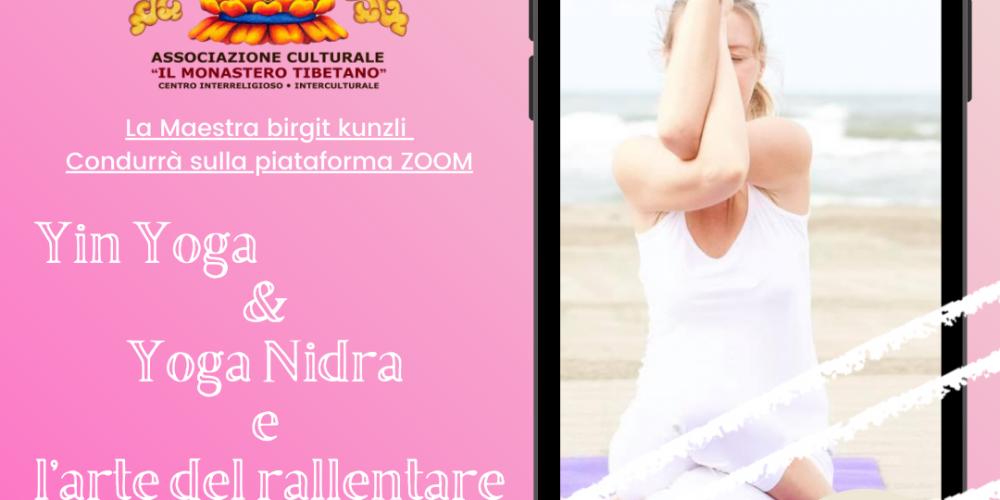 Yin Yoga & Yoga Nidra e l'arte del rallentare