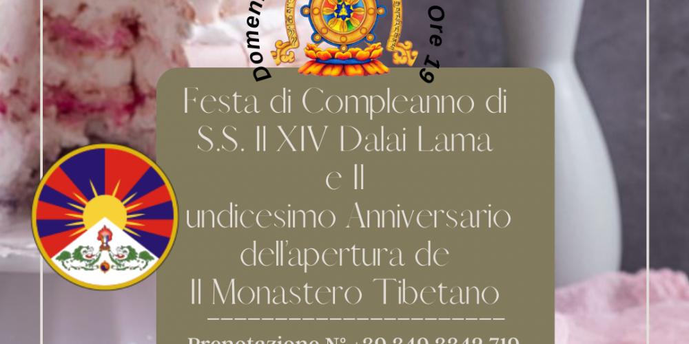 Festa di Compleanno di S.S. Il XIV Dalai Lama e Il undicesimo Anniversario dell'apertura del Monastero Tibetano