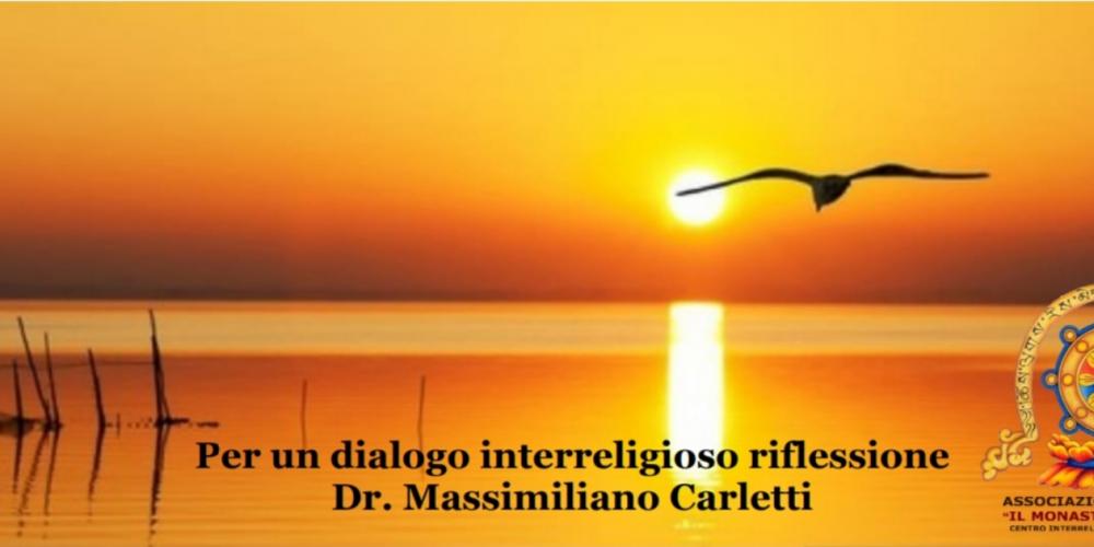 Per un dialogo interreligioso riflessione del Dr. Massimiliano Carletti