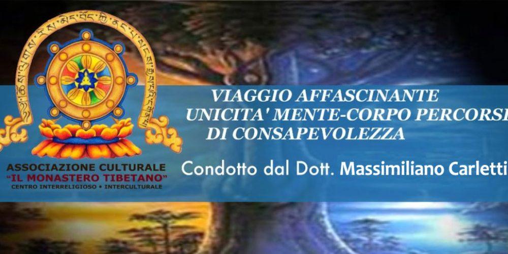 Sabato 17 Marzo 2018 – Dalle 16:00 – 18:30 – VIAGGIO AFFASCINANTE NELLA UNICITA' MENTE-CORPO – Condotto dal Dott. Massimiliano Carletti