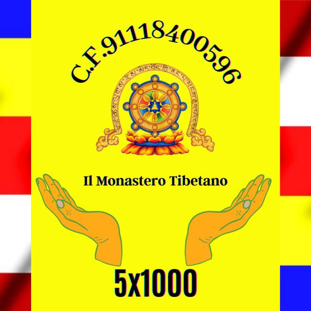 Il 5×1000 Questo Anno per Il Monastero Tibetano