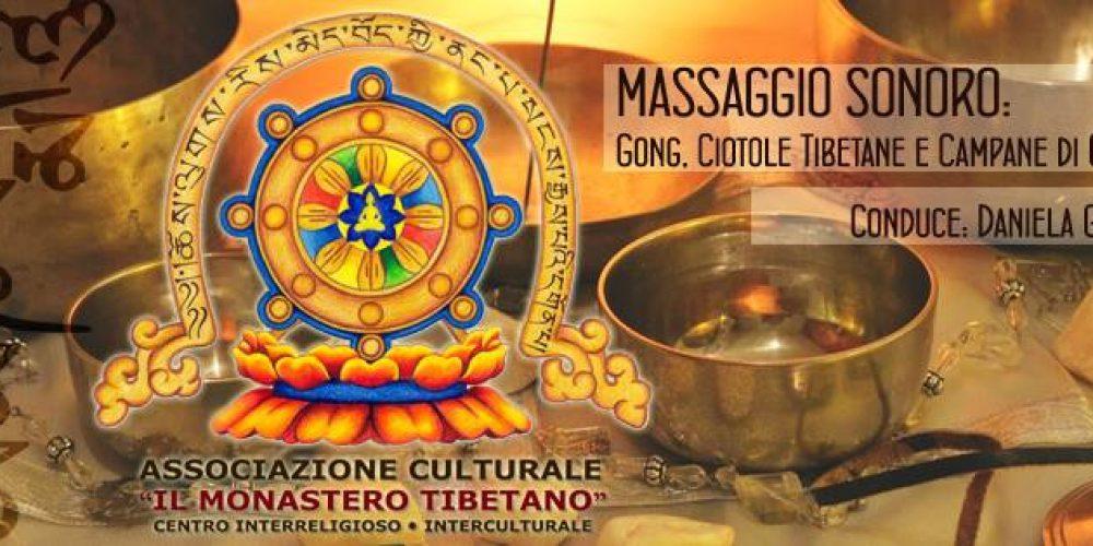 Massaggio Sonoro: Gong Ciotole Tibetane e Campane di Cristallo a cura dalla Docente Daniela Gruber