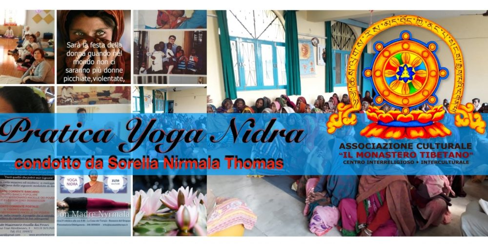 Pratica Yoga Nidra – Condotto da Sorella Nirmala Thomas