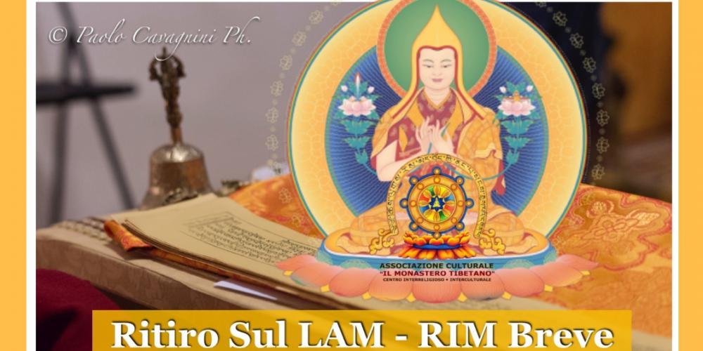 Ritiro Sul LAM-RIM BREVE del Maestro Lama Tzon Khapa (Principianti e avanzati)