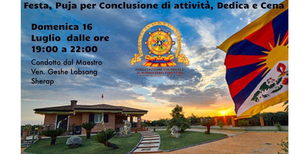 Festa, Puja di Conclusione di attività del Monastero – Dedica – Cena Condivisa