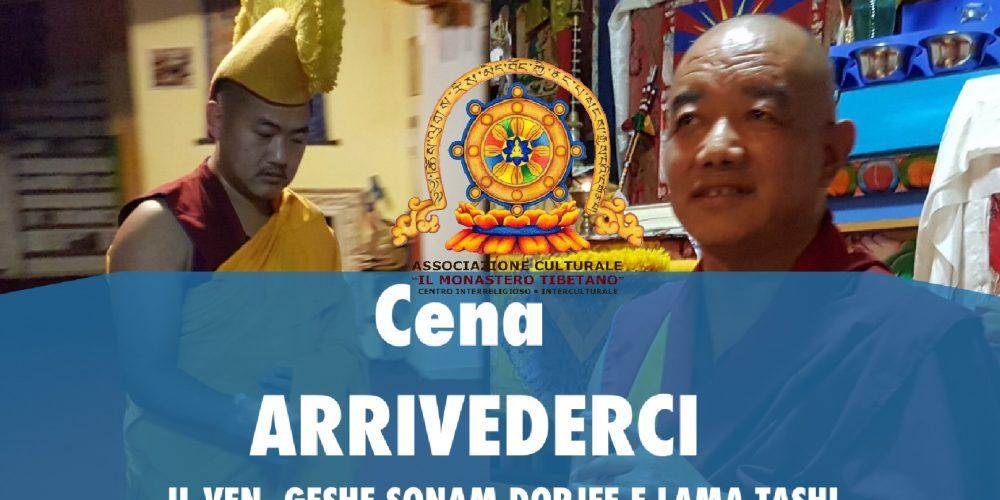 Cena di Arrivederci ai monaci (ven. Geshe Sonam Dorjee e Lama Tashi