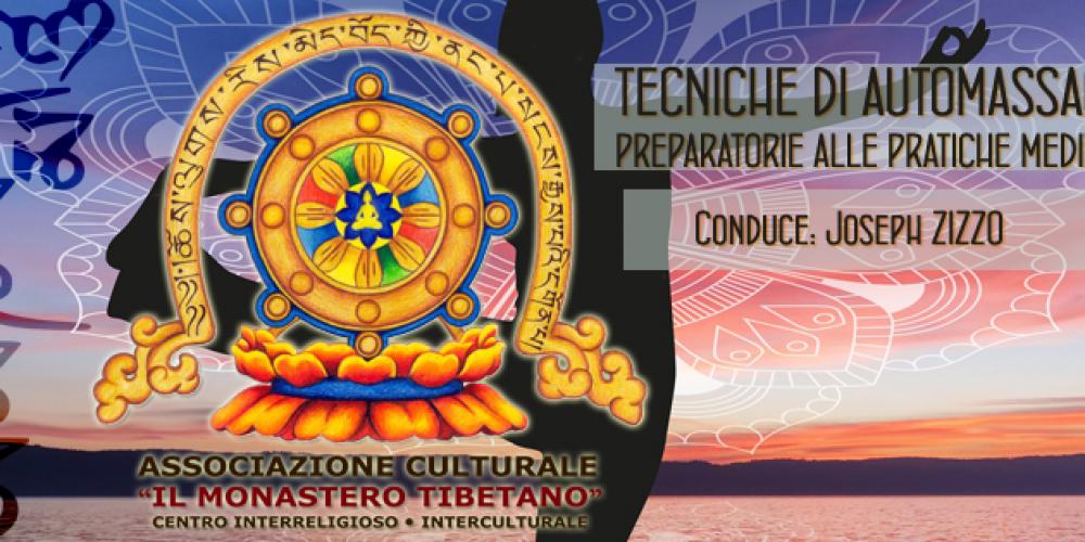 TECNICHE DI AUTOMASSAGGIO preparatorie alle PRATICHE MEDITATIVE – Iniziazione alla MEDITAZIONE TAOISTA.