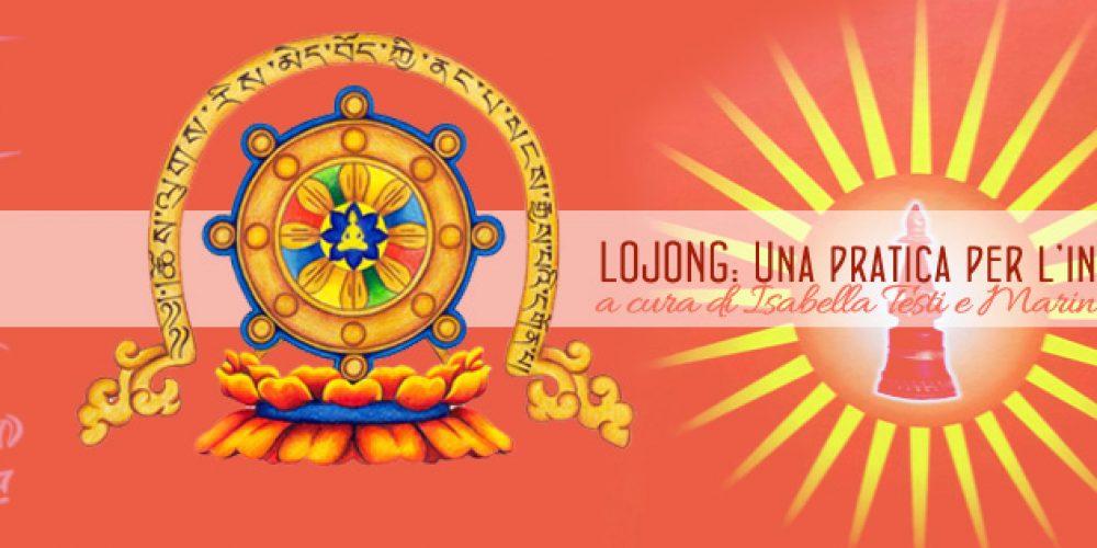 Lojong: Una pratica per l'intera vita